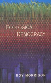 Cover of: Ecological democracy by Roy Morrison