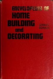 Cover of: Encyclopedia of home building and decorating by Stanley Schuler