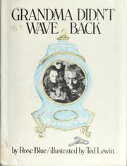 Cover of: Grandma Didn't Wave Back by Rose Blue