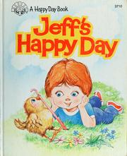 Cover of: Jeff's happy day by Beverly Fiday