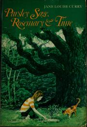 Cover of: Parsley Sage, Rosemary, & time | Jane Louise Curry