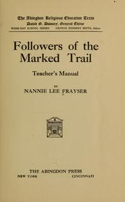 Cover of: Followers of the marked trail | Nannie Lee Frayser