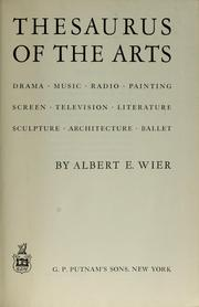 Cover of: Thesaurus of the arts | Albert E. Wier