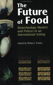 Cover of: The Future of Food | Philip G. Pardey