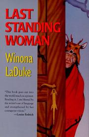 Cover of: Last Standing Woman by Winona LaDuke