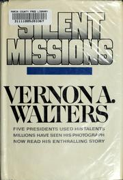 Cover of: Silent missions | Vernon A. Walters
