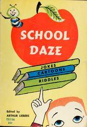 Cover of: School daze by Liebers, Arthur
