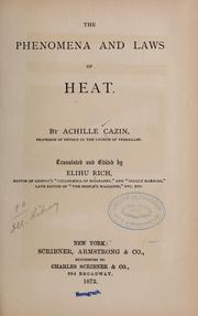 Cover of: The phenomena and laws of heat | Achille Auguste Cazin