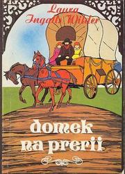 Cover of: Domek na prerii | Laura Ingalls Wilder