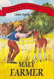 Cover of: Maly farmer | Laura Ingalls Wilder