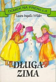 Cover of: Dluga zima | Laura Ingalls Wilder