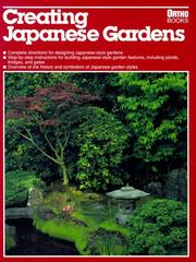 Cover of: Creating Japanese gardens by Alvin Horton