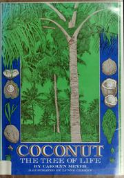 Cover of: Coconut, the tree of life | Carolyn Meyer