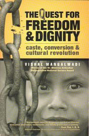 Cover of: The quest for freedom & dignity | Vishal Mangalawadi