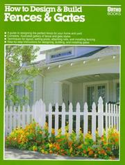 Cover of: How to Design & Build Fences & Gates | Jeff Beneke
