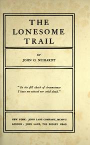 Cover of: The lonesome trail by John Gneisenau Neihardt