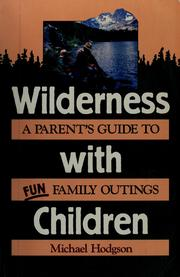 Cover of: Wilderness with children |
