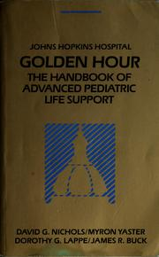 Cover of: Golden hour | David G. Nichols, Myron Yaster, Dorothy G. Lappe, James R. Buck