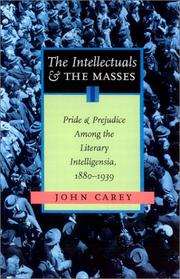 Cover of: The Intellectuals and the Masses | John Carey