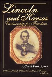 Cover of: Lincoln and Kansas | Carol Dark Ayres