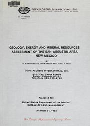 Cover of: Geology, energy and mineral resources assessment of the San Augustin area, New Mexico | D. Blair Roberts