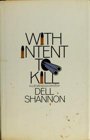 Cover of: With intent to kill by Shannon, Dell