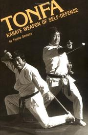 Cover of: Tonfa, karate weapon of self-defense | Fumio Demura