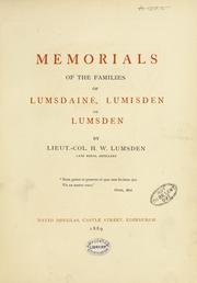 Cover of: Memorials of the families of Lumsdaine, Lumisden, or Lumsden by Henry William Lumsden