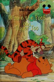 Cover of: Walt Disney's Winnie the Pooh and Tigger too |