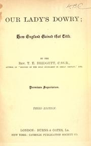 Cover of: Our Lady's dowry, or, How England gained and lost that title by