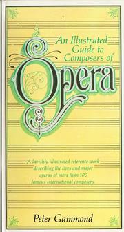 Cover of: An Illustrated guide to composers of opera by