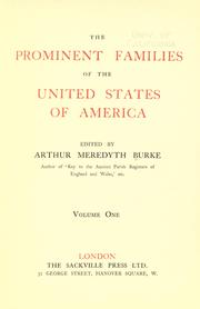 Cover of: The prominent families of the United States of America | Arthur Meredyth Burke