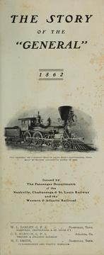 "Cover of: The story of the ""General"", 1862. -- by Nashville, Chattanooga, and St. Louis Railway"