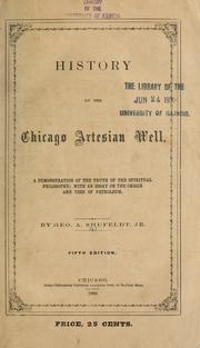 Cover of: History of the Chicago artesian well by George A. Shufeldt
