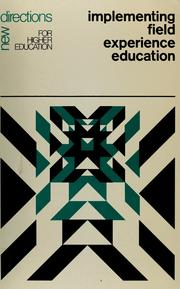 Cover of: Implementing field experience education by