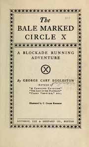 Cover of: The bale marked Circle X | George Cary Eggleston