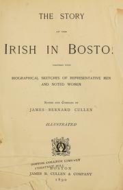 Cover of: The story of the Irish in Boston | James Bernard Cullen