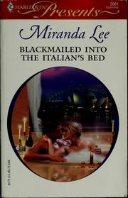Blackmailed Into The Italians Bed Open Library