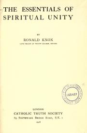 Cover of: The essentials of spiritual unity by Ronald Arbuthnott Knox