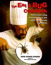 Cover of: The Eat-a-Bug Cookbook by David G. Gordon