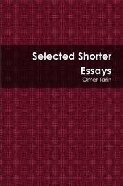 Cover of: Selected Shorter Essays | Omar Tarin