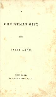 Cover of: A Christmas gift from fairy land | Paulding, James Kirke