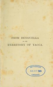 Cover of: From Benguella to the territory of Yacca | H. Capelo