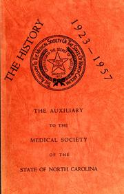 Cover of: A history of the Auxiliary to the Medical Society of the State of North Carolina, 1923-1957 by Sue Jones