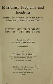 Cover of: Missionary programs and incidents | George Harvey Trull