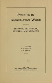 Cover of: Studies in association work, history, principles, business management |