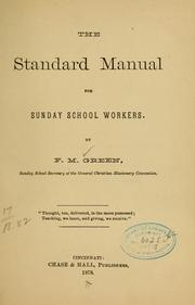 Cover of: The standard manual for Sunday school workers by F. M. Green