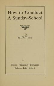 Cover of: How to conduct a Sunday-school | Daniel O. Teasley