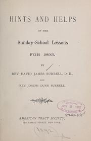 Cover of: Hints and helps on the Sunday-school lessons | Burrell, David James