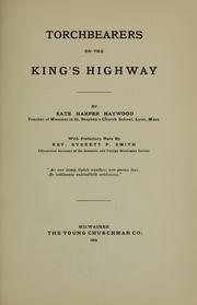 Cover of: Torchbearers on the King's highway by Kate H. Hawyood